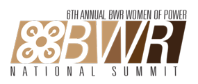 6th Annual BWR Women of Power National Summitt