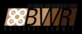 6th Annual BWR Women of Power National Summitt